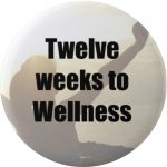 12 Weeks to wellness program